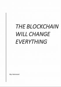 Why The Blockchain Will Change Everything